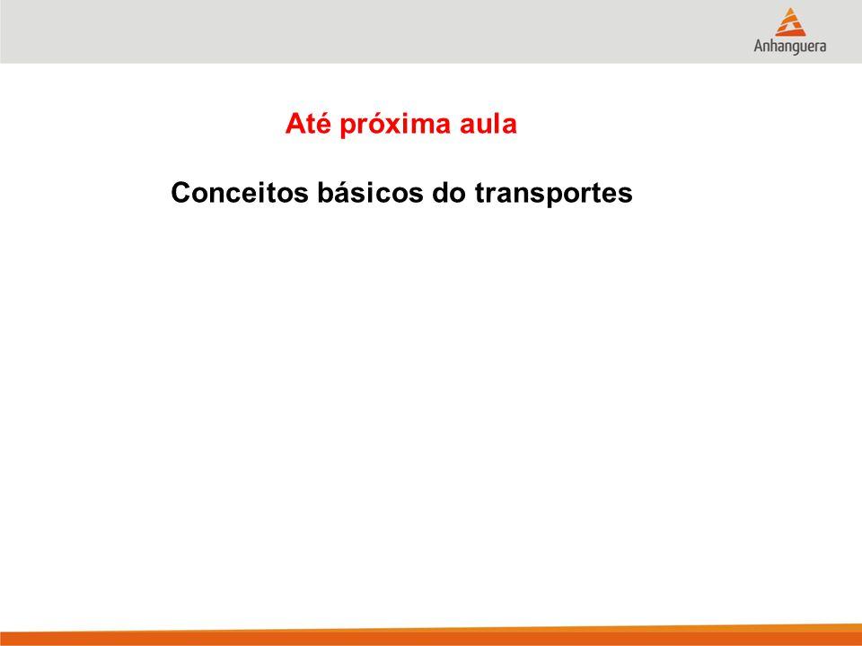Conceitos básicos do transportes