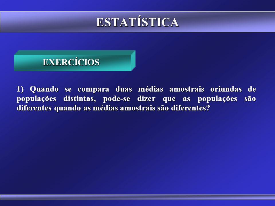 ESTATÍSTICA EXERCÍCIOS