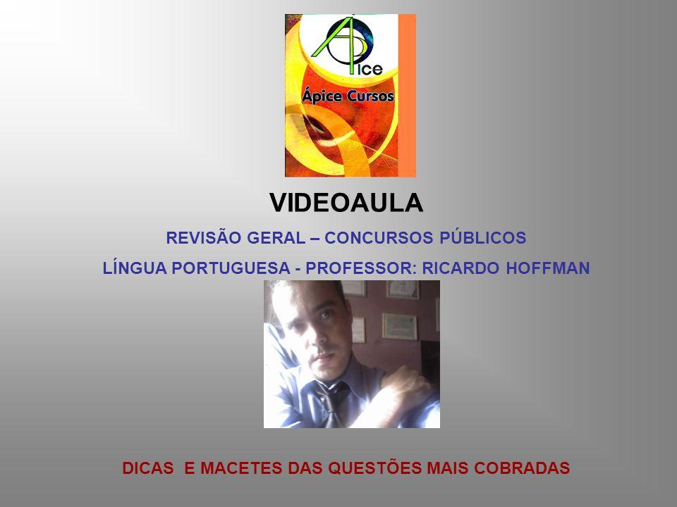 VIDEOAULA REVISÃO GERAL – CONCURSOS PÚBLICOS