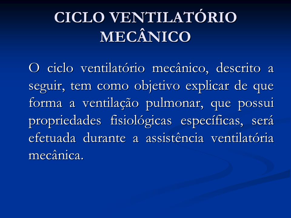 CICLO VENTILATÓRIO MECÂNICO