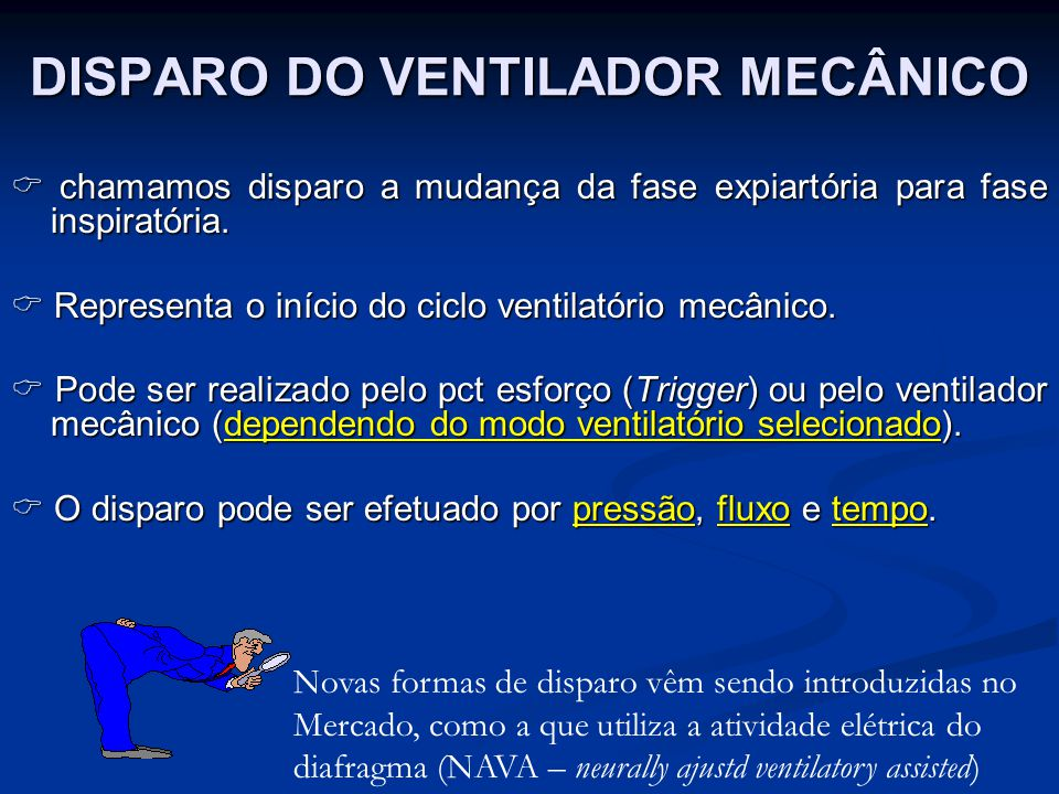 DISPARO DO VENTILADOR MECÂNICO
