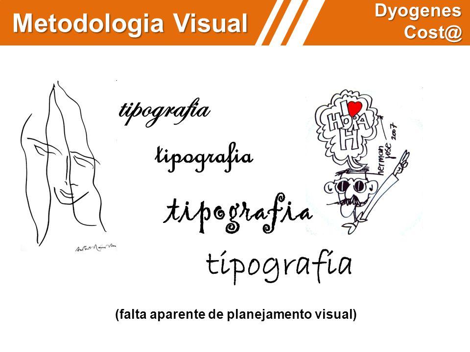 tipografia tipografia tipografia tipografia Metodologia Visual