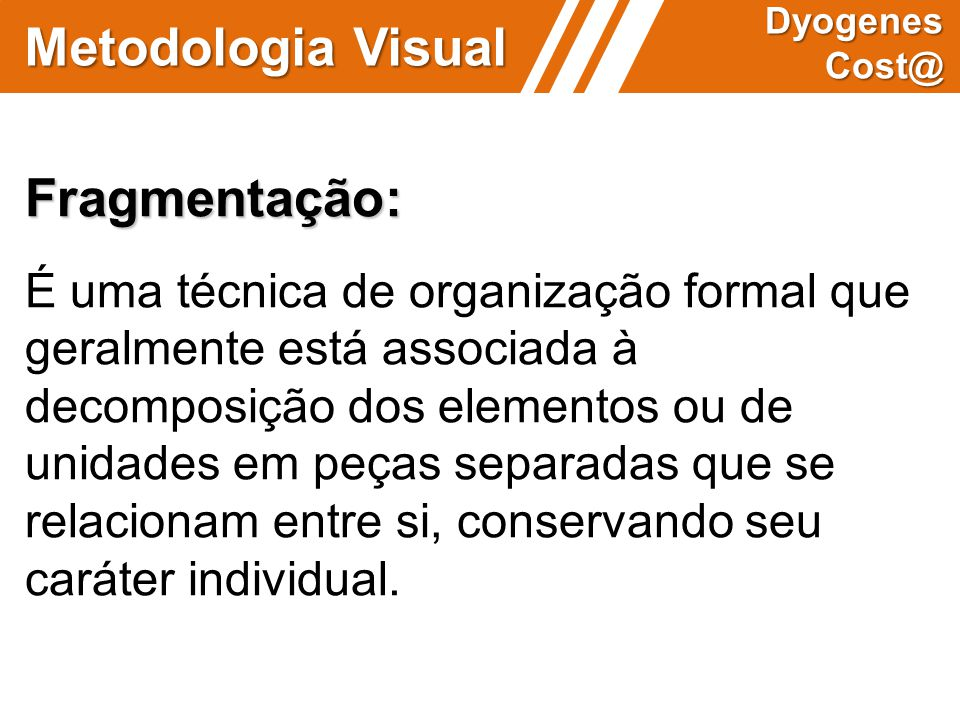 Metodologia Visual Fragmentação: