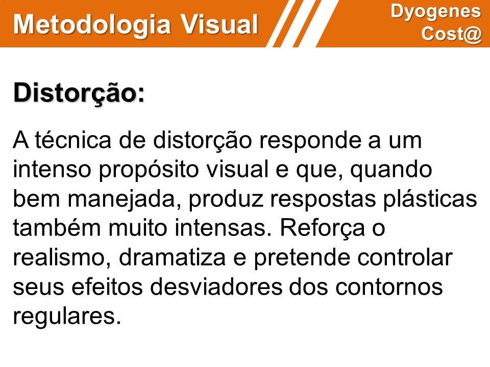 Metodologia Visual Distorção: