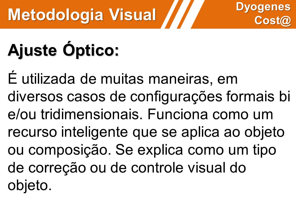 Metodologia Visual Ajuste Óptico: