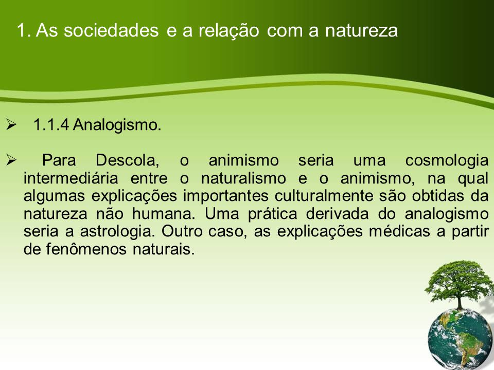 1. As sociedades e a relação com a natureza