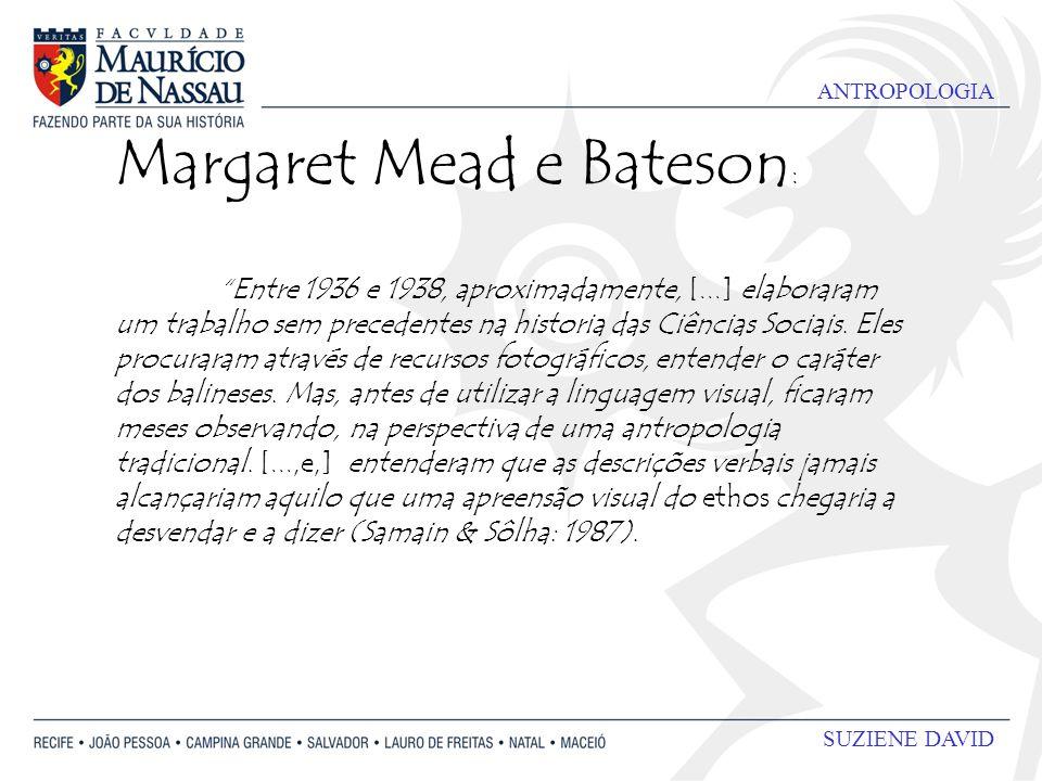 Margaret Mead e Bateson:
