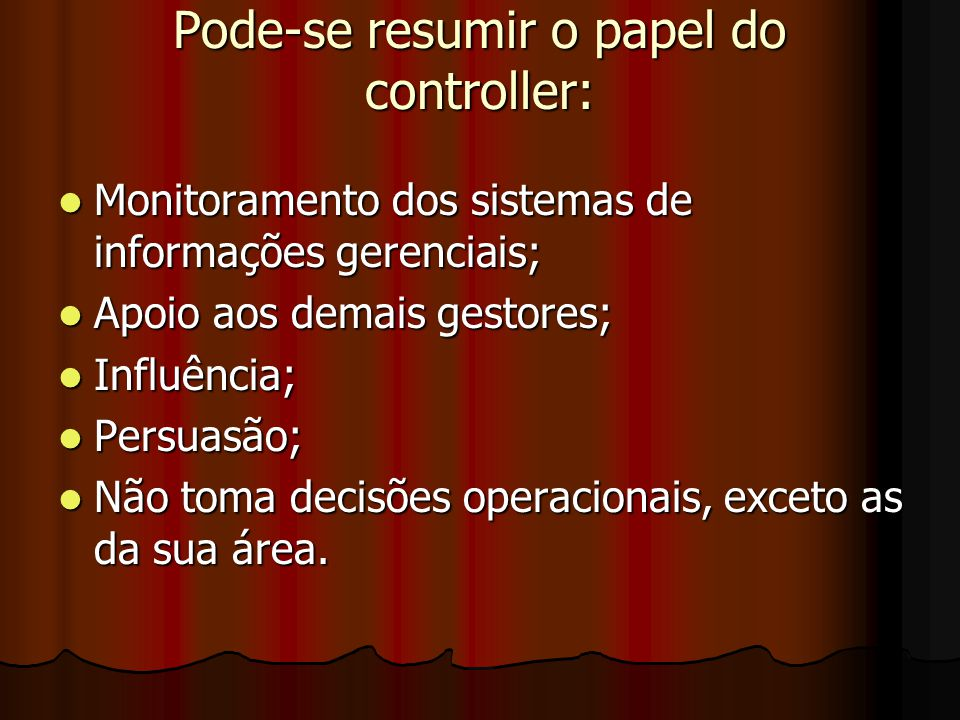 Pode-se resumir o papel do controller: