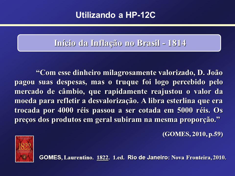 Início da Inflação no Brasil - 1814