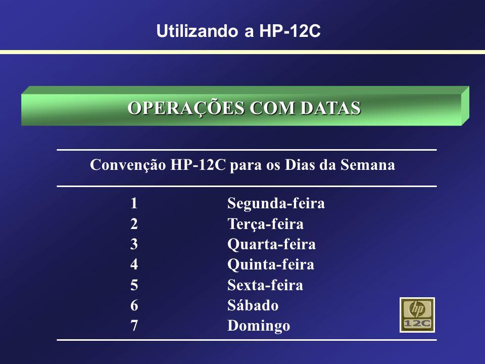 Convenção HP-12C para os Dias da Semana