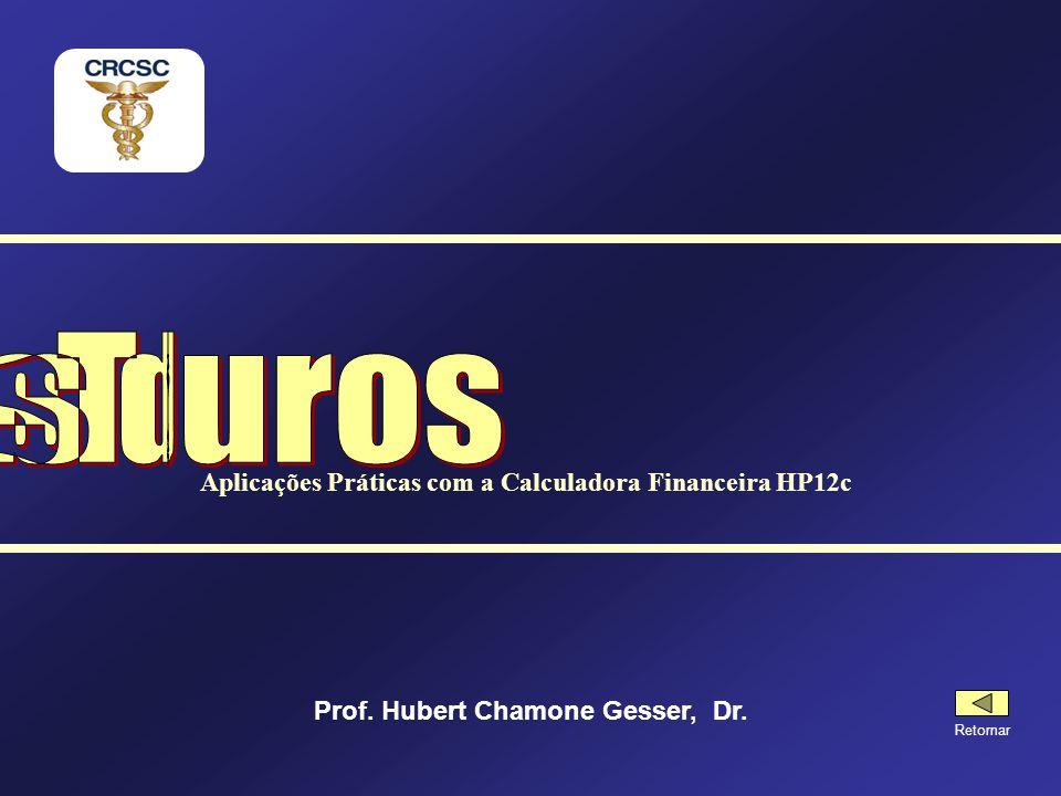 Taxas de Juros Aplicações Práticas com a Calculadora Financeira HP12c