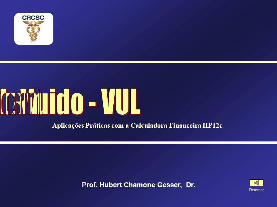 Valor Uniforme Líquido - VUL