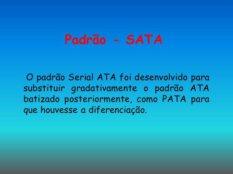 Padrão - SATA