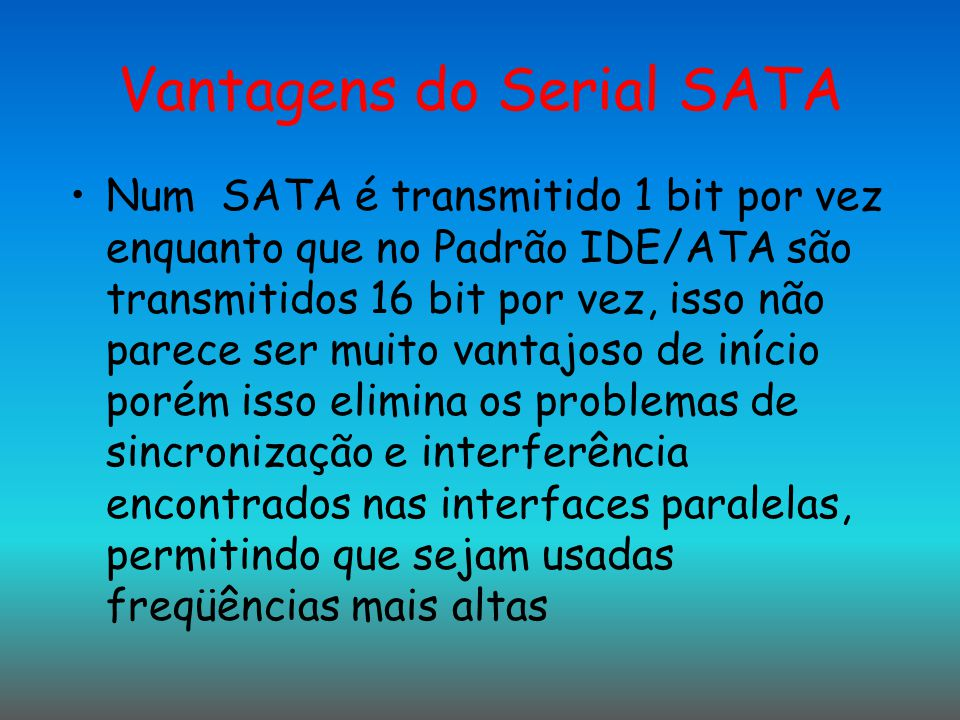 Vantagens do Serial SATA