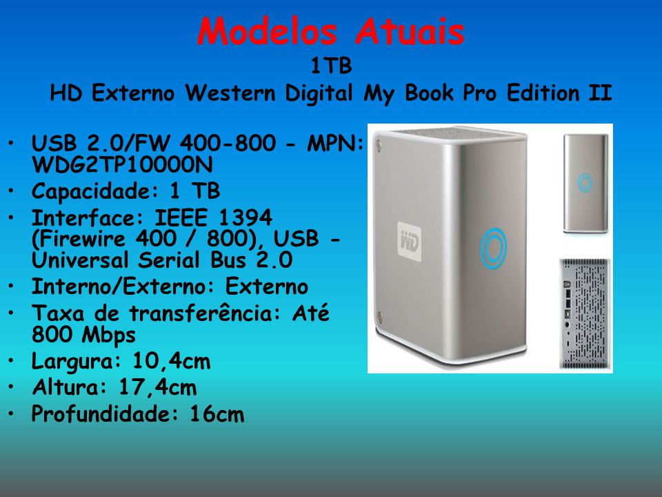 Modelos Atuais 1TB HD Externo Western Digital My Book Pro Edition II