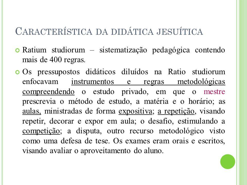 Característica da didática jesuítica