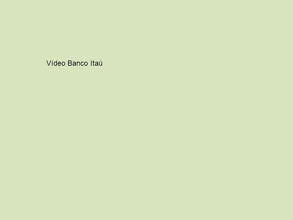 Vídeo Banco Itaú