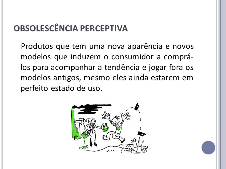 OBSOLESCÊNCIA PERCEPTIVA