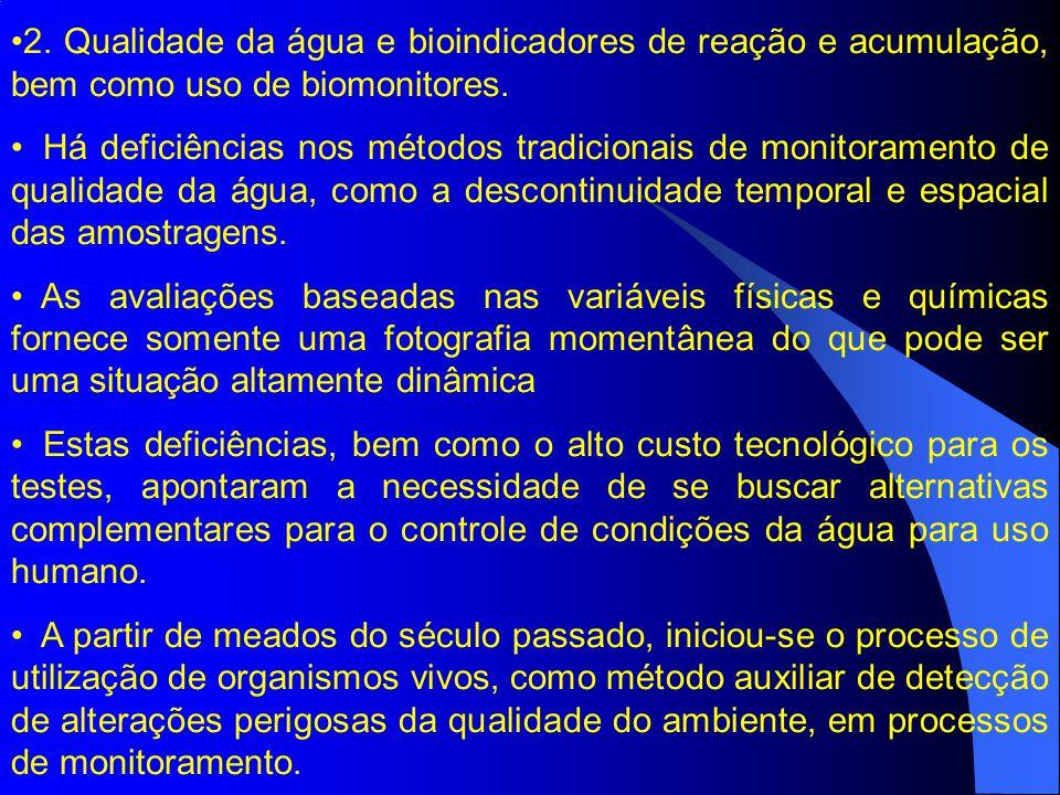 2. Qualidade da água e bioindicadores de reação e acumulação, bem como uso de biomonitores.