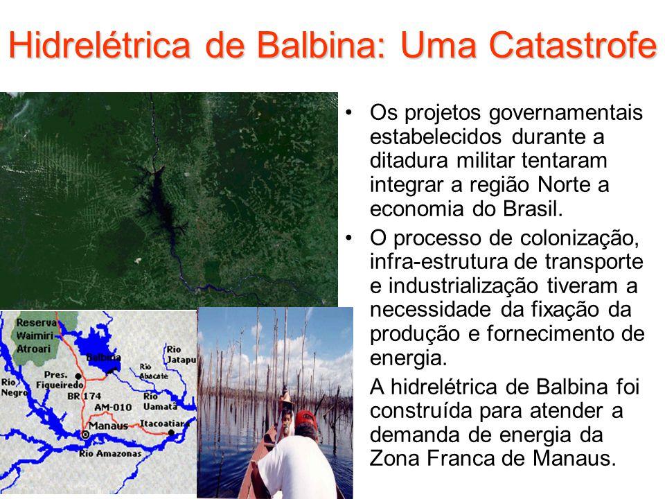 Hidrelétrica de Balbina: Uma Catastrofe