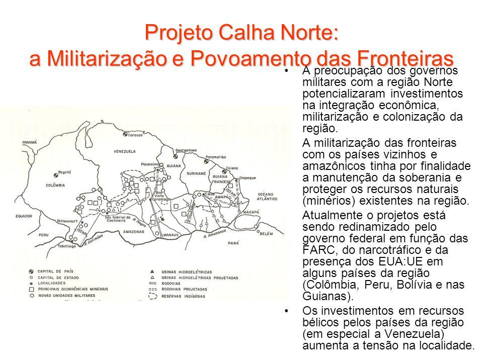 Projeto Calha Norte: a Militarização e Povoamento das Fronteiras