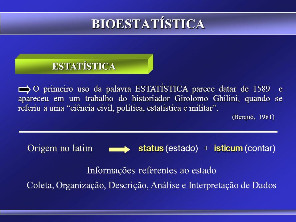 BIOESTATÍSTICA ESTATÍSTICA