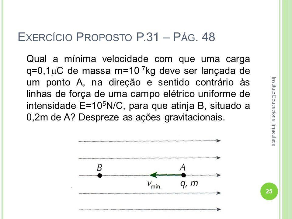 Exercício Proposto P.31 – Pág. 48