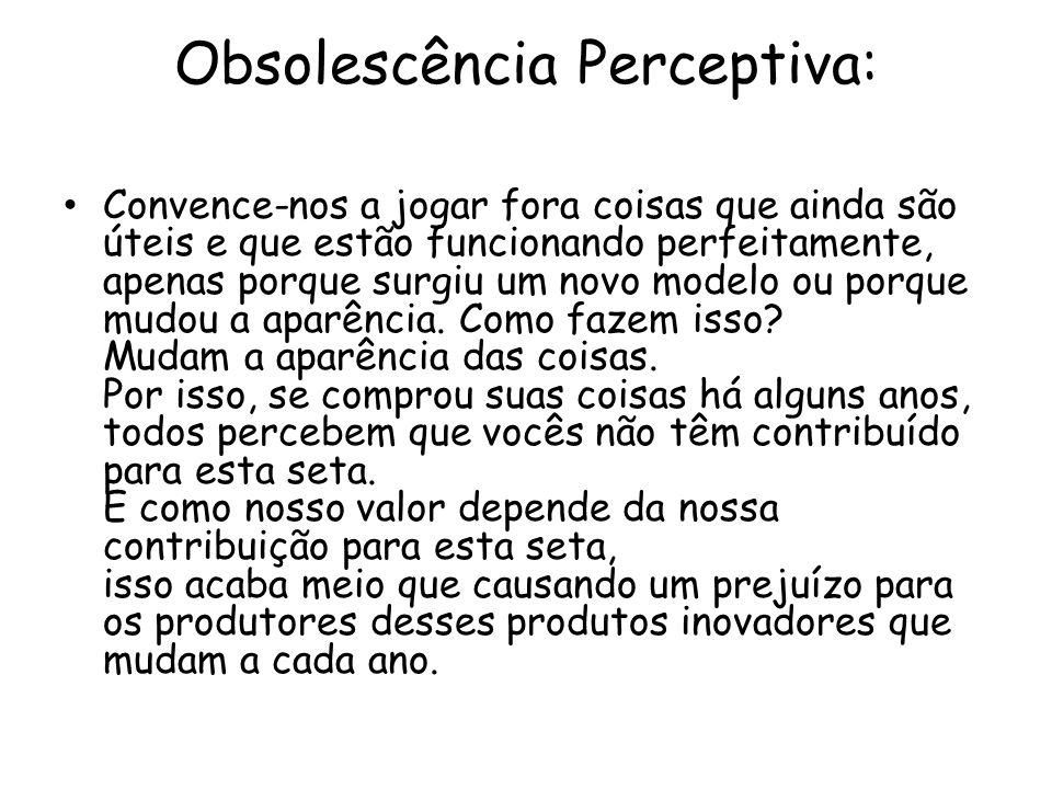 Obsolescência Perceptiva: