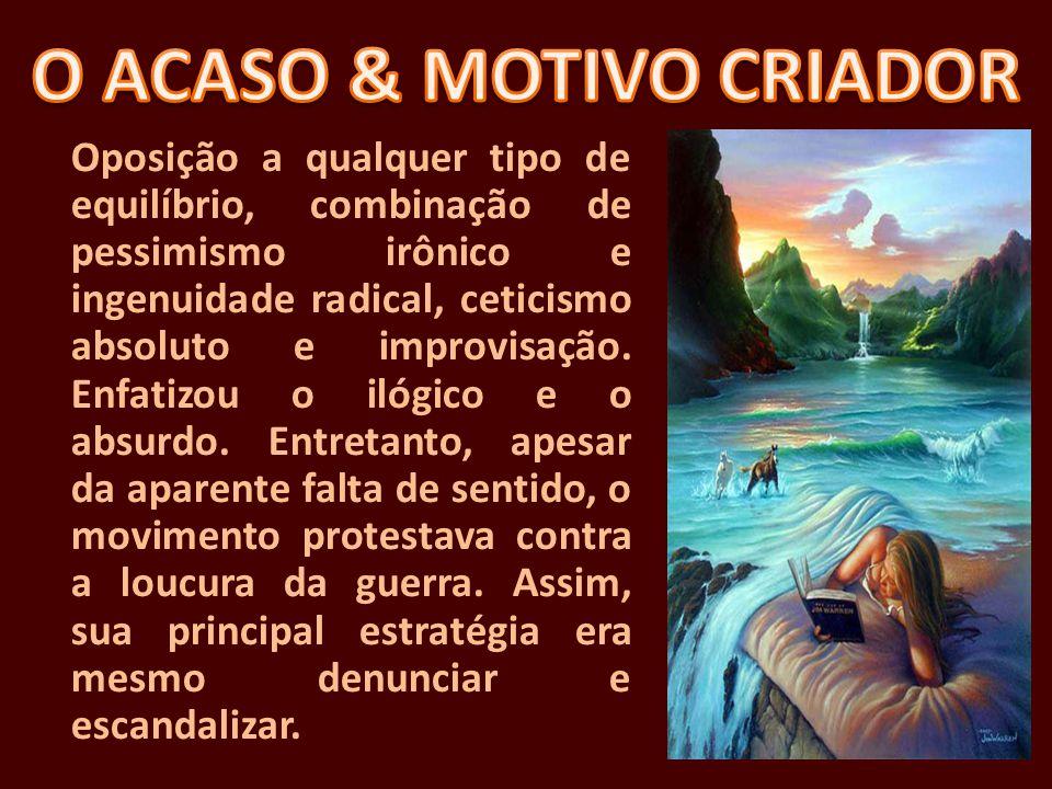 O ACASO & MOTIVO CRIADOR