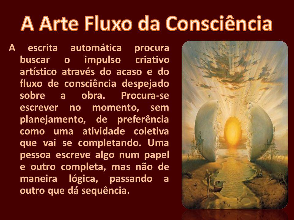 A Arte Fluxo da Consciência