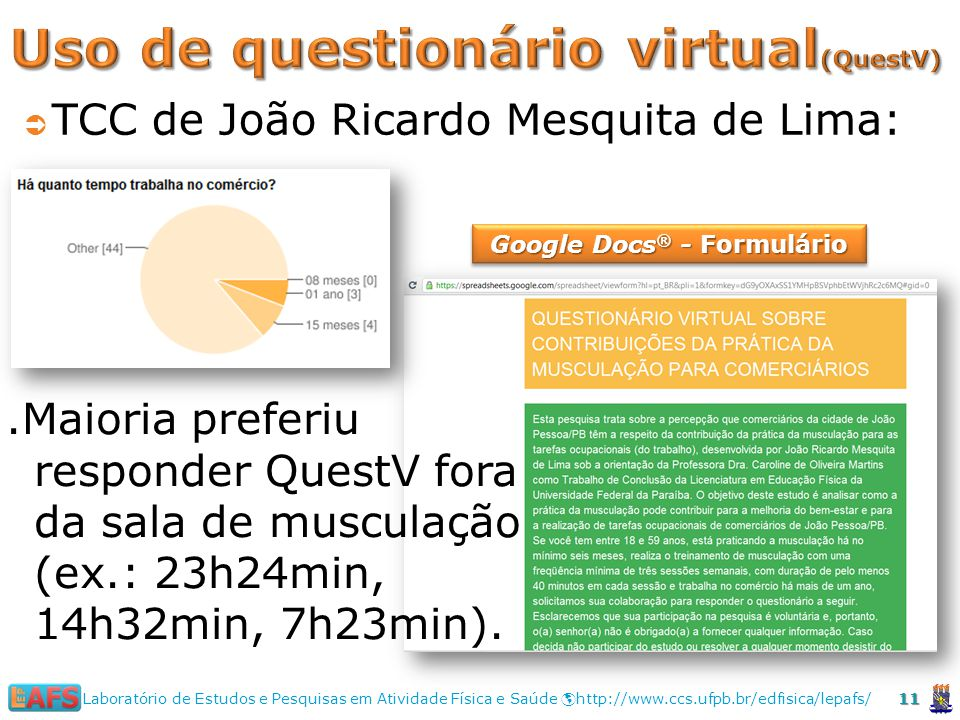 Uso de questionário virtual(QuestV)