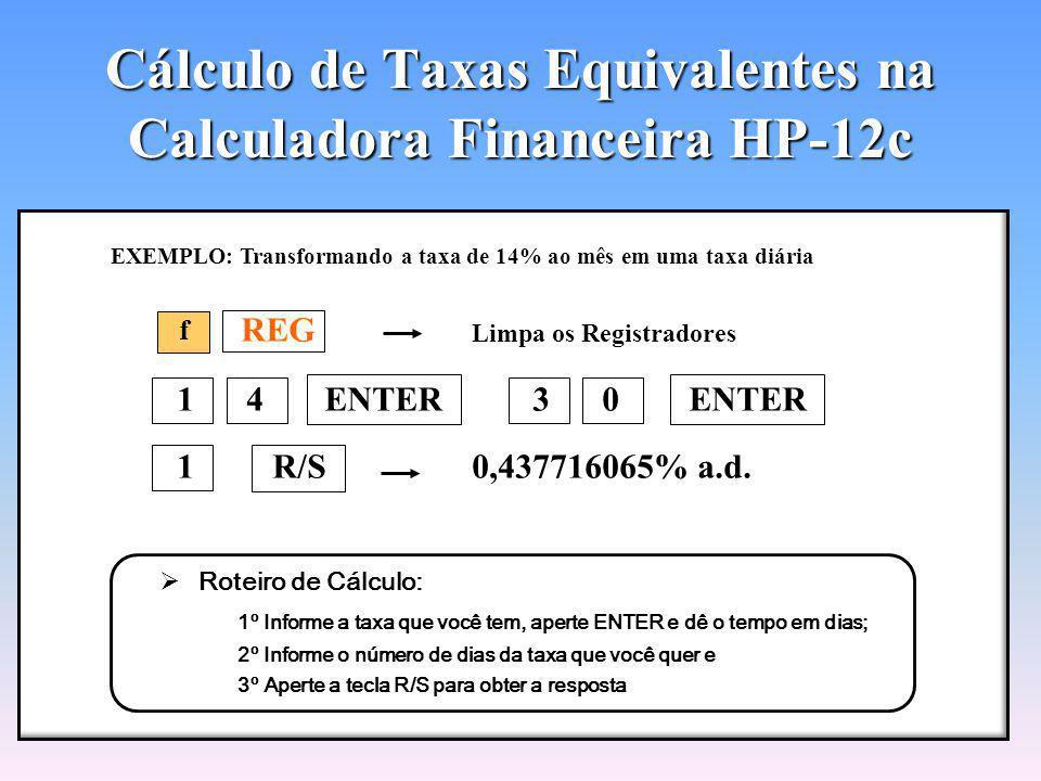 Cálculo de Taxas Equivalentes na Calculadora Financeira HP-12c