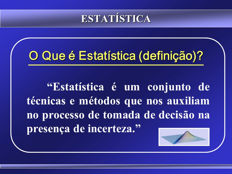 O Que é Estatística (definição)