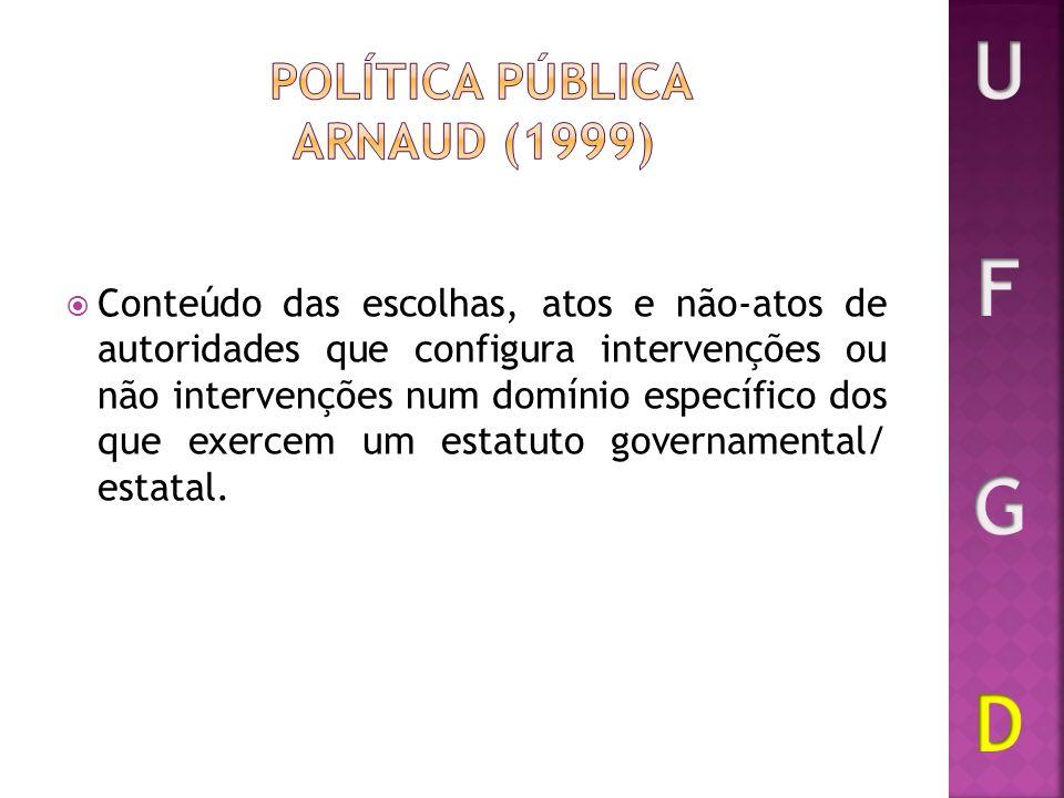 Política Pública ARNAUD (1999)