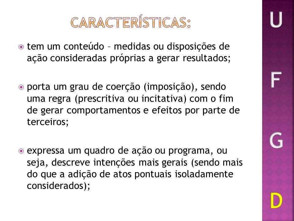 U F G D Características: