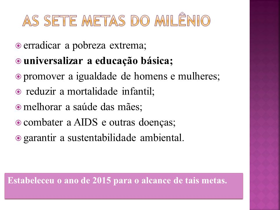 As sete metas do milênio