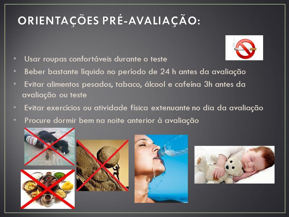 ORIENTAÇÕES PRÉ-AVALIAÇÃO: