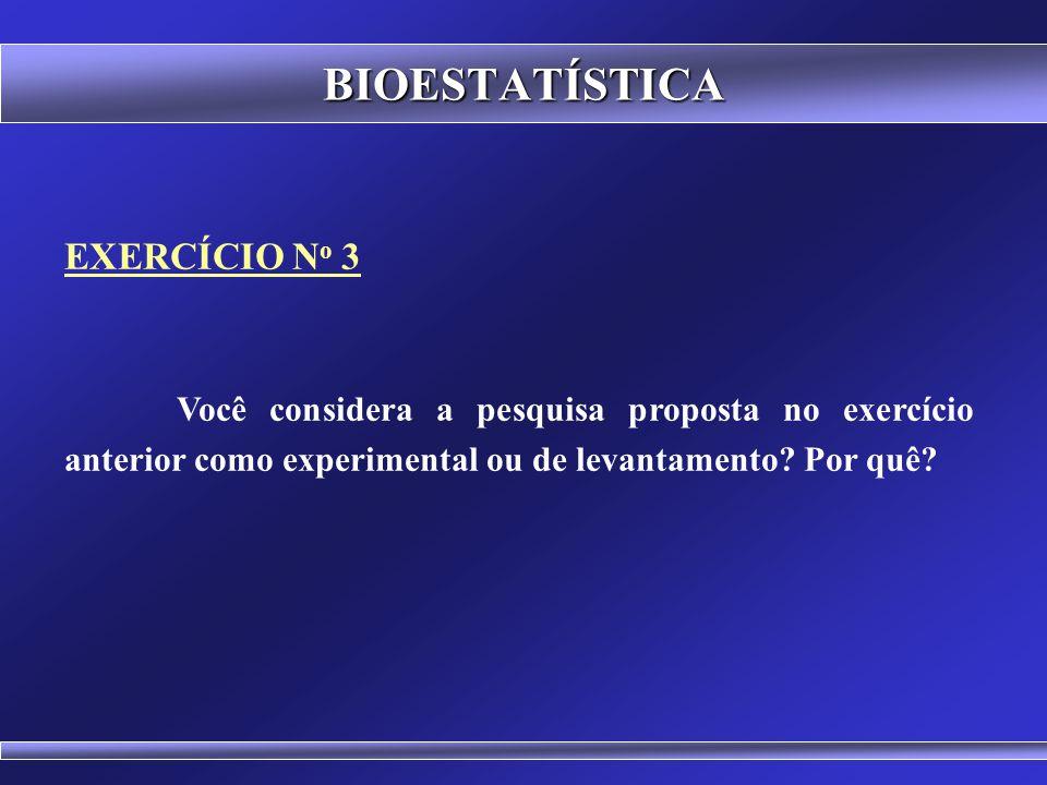 BIOESTATÍSTICA EXERCÍCIO No 3