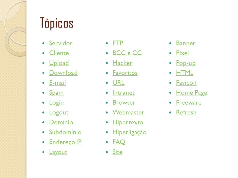 Tópicos Servidor FTP Banner Cliente BCC e CC Pixel Upload Hacker