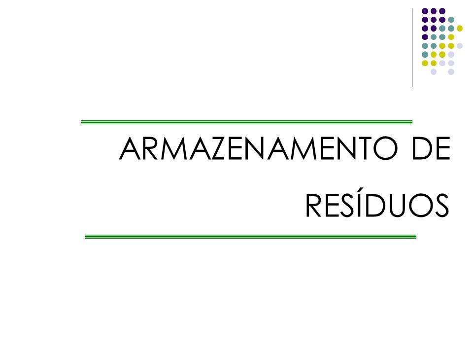 ARMAZENAMENTO DE RESÍDUOS