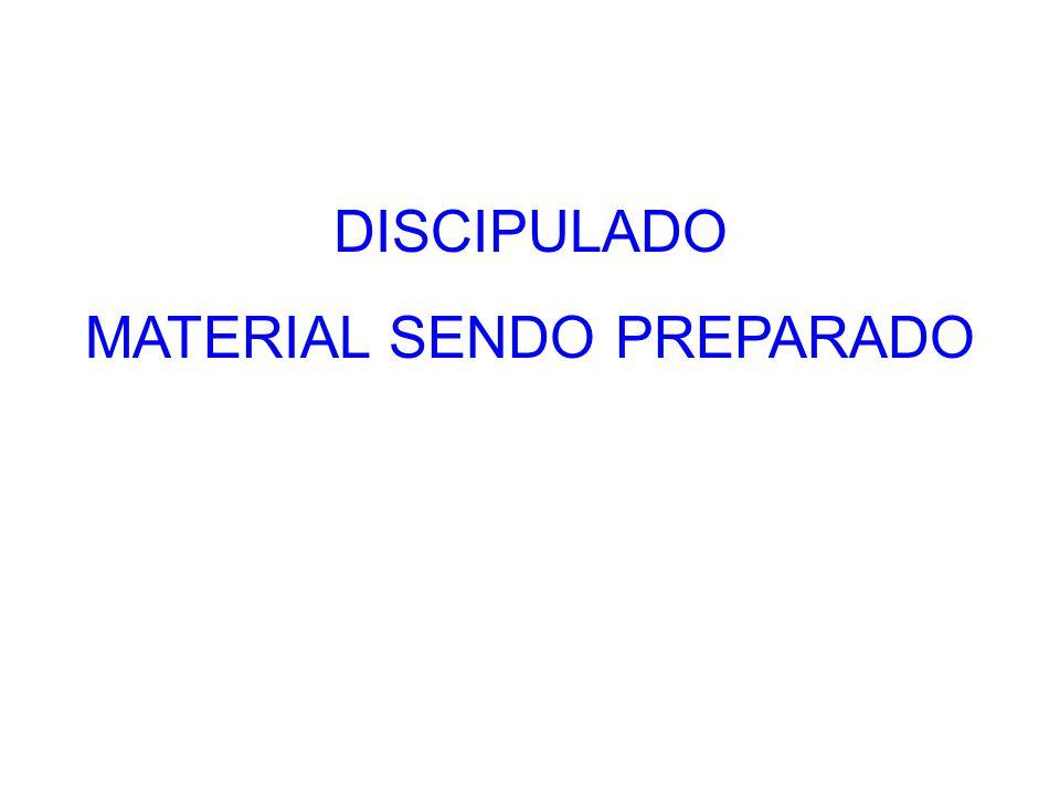 MATERIAL SENDO PREPARADO
