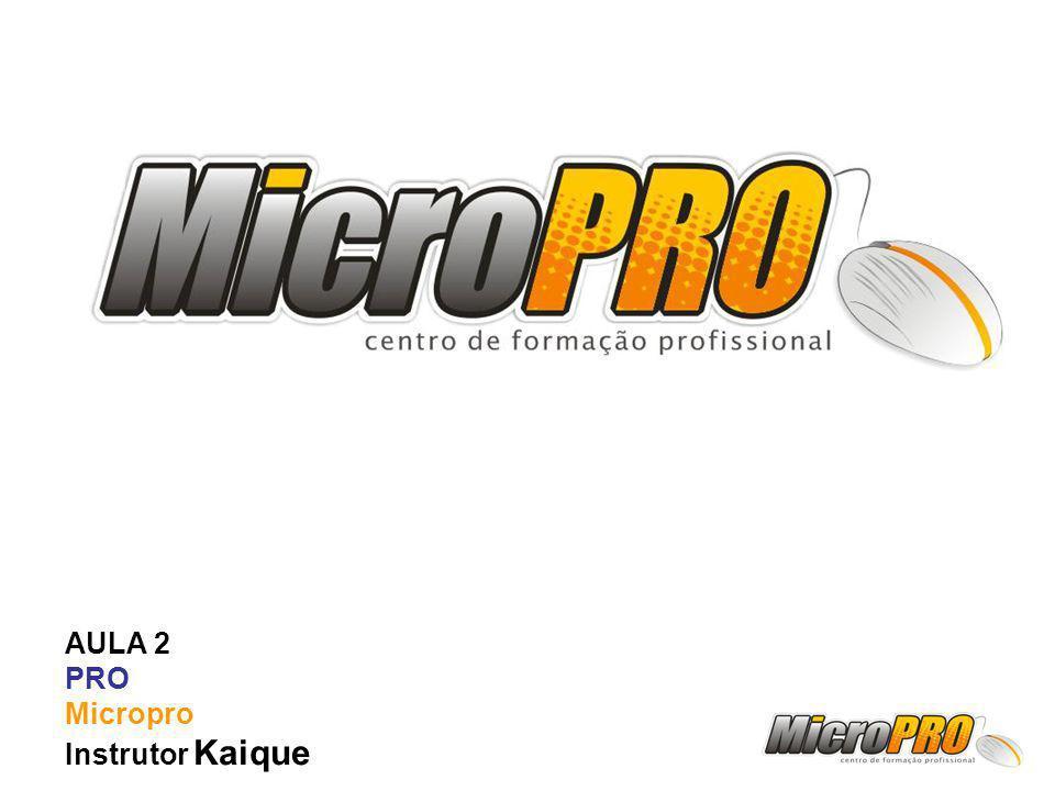 AULA 2 PRO Micropro Instrutor Kaique