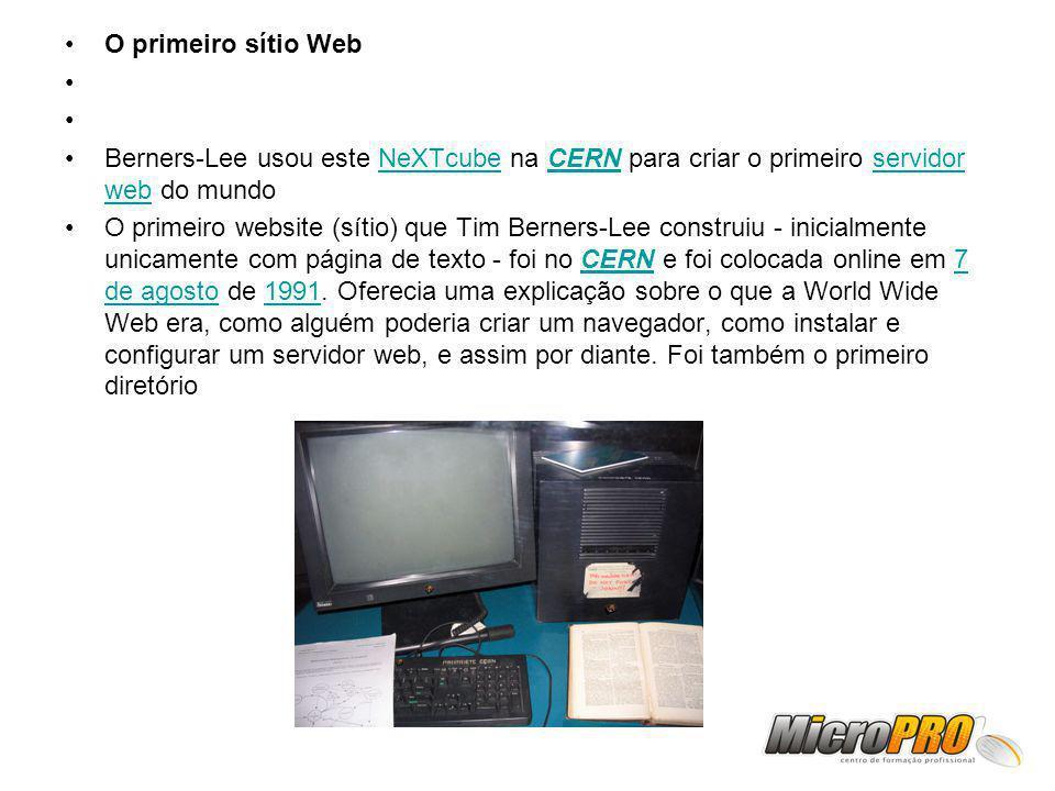 O primeiro sítio Web Berners-Lee usou este NeXTcube na CERN para criar o primeiro servidor web do mundo.