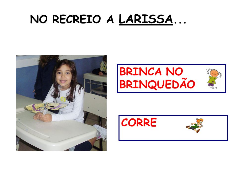 NO RECREIO A LARISSA... BRINCA NO BRINQUEDÃO CORRE 32