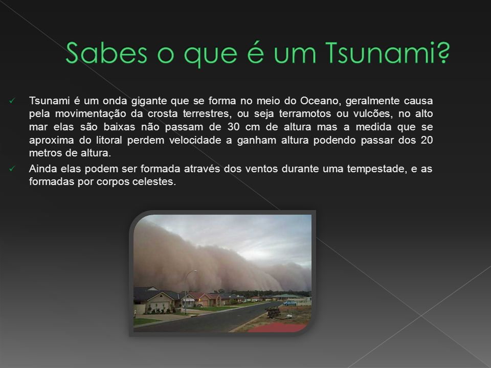 Sabes o que é um Tsunami