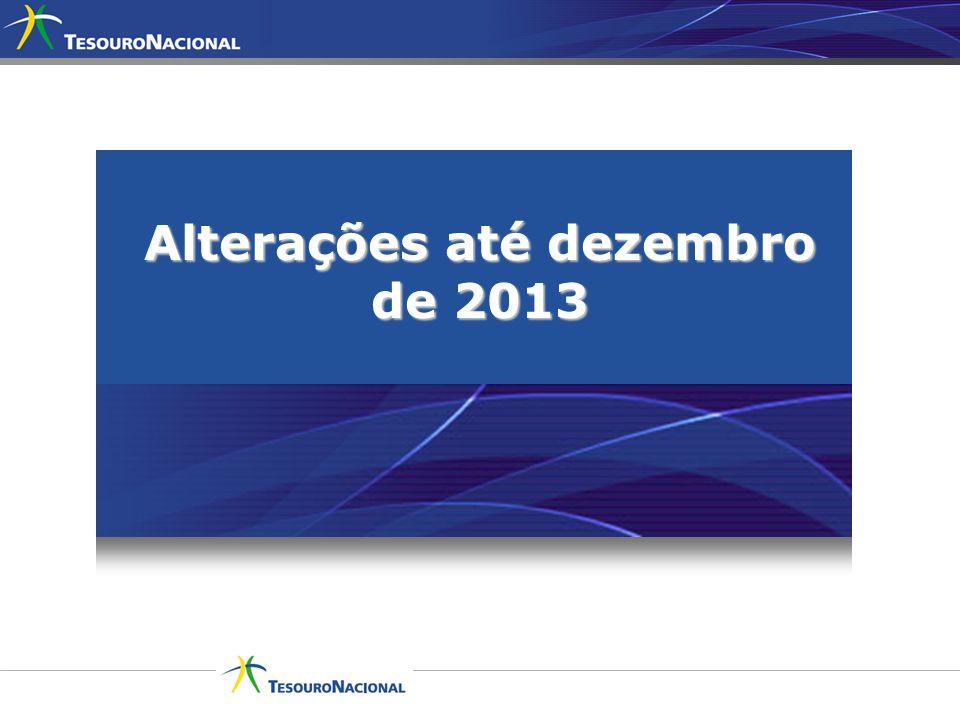 Alterações até dezembro de 2013