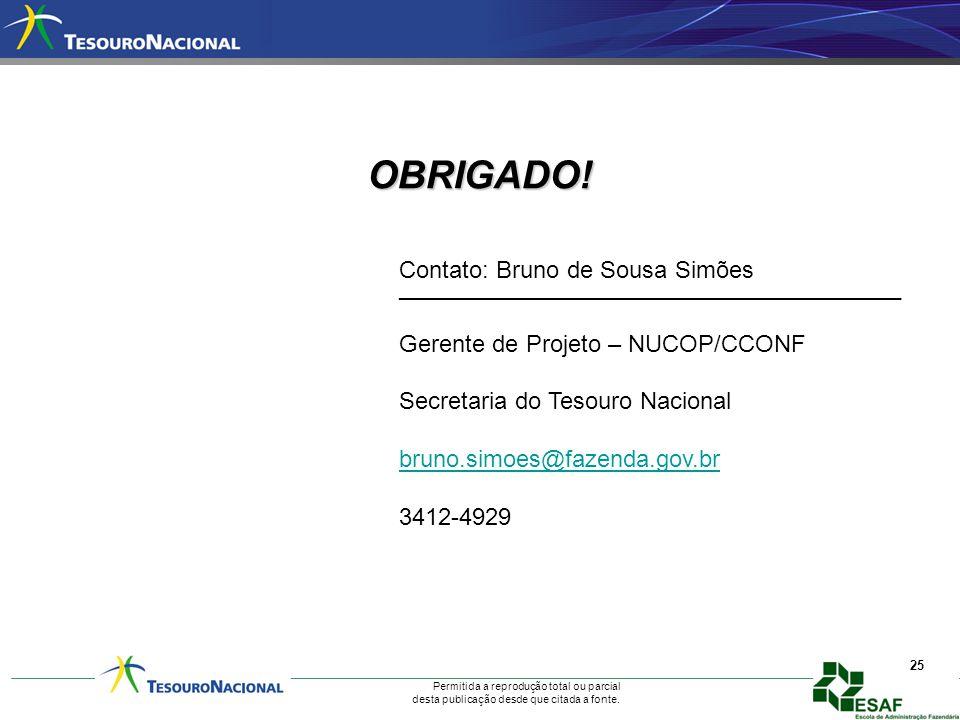 OBRIGADO! Contato: Bruno de Sousa Simões