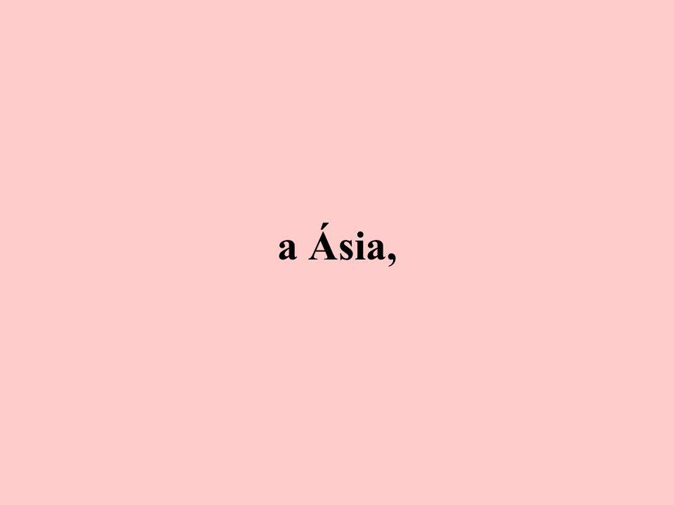 a Ásia,
