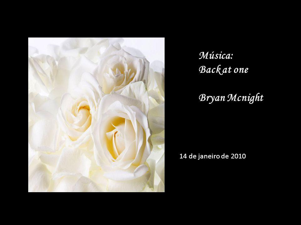 Música: Back at one Bryan Mcnight 14 de janeiro de 2010