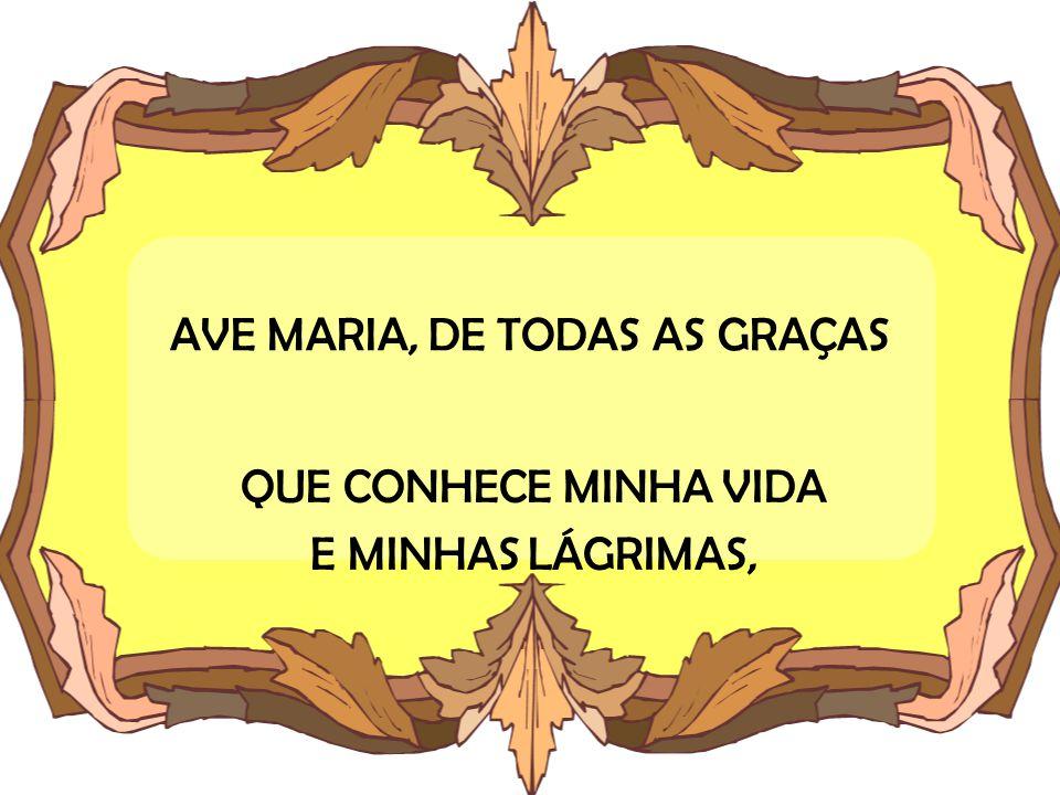 AVE MARIA, DE TODAS AS GRAÇAS